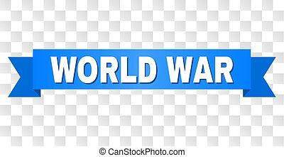Blue Stripe with WORLD WAR Text