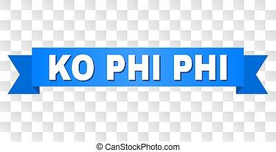 blue szalag, noha, kiütés, phi, szöveg