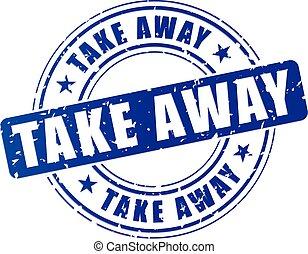 blue take away stamp - illustration of blue take away stamp...