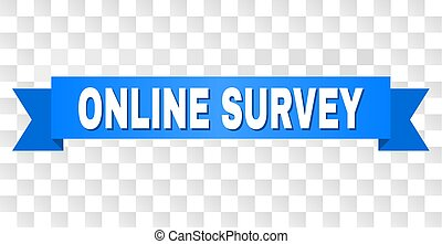Blue Tape with ONLINE SURVEY Text