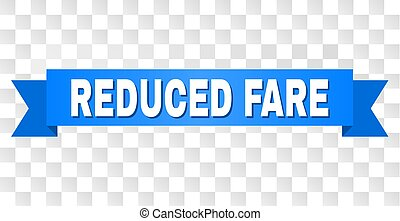 Blue Tape with REDUCED FARE Title - REDUCED FARE text on a...