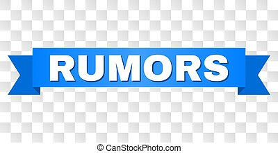 Blue Tape with RUMORS Title - RUMORS text on a ribbon....