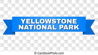 Blue Tape with YELLOWSTONE NATIONAL PARK Text - YELLOWSTONE...