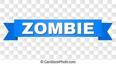 Blue Tape with ZOMBIE Text