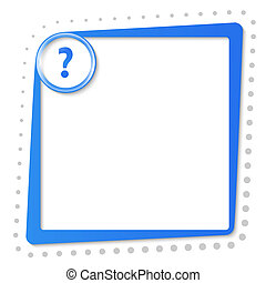 blue text frame with question mark and gray dots