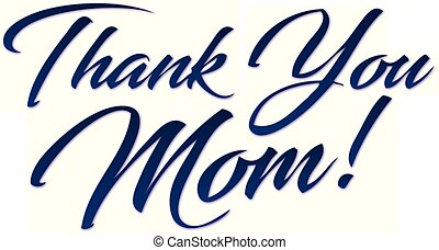 Thank You Mom! Script - Blue Thank You Mom! Script for...