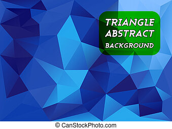 Blue Triangles - Triangles background. Vector abstract...