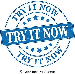blue try it now grungy round rubber stamp illustration
