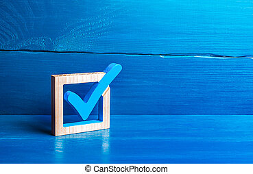 Blue voting tick. Checkbox. Choice and guarantee concept. Democratic elections for parliament or president. Rights and freedoms. Voting lawmaking. Approval symbol, confirmation verification