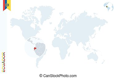 Blue world map with magnifying on Ecuador. - World map with...