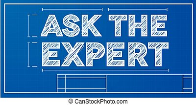detailed illustration of a ask the expert text on a blueprint background, eps10 vector