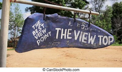 Bluewooden warning sign - Best view top point - Sign of the...