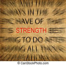 Blured text on vintage paper with focus on STRENGTH