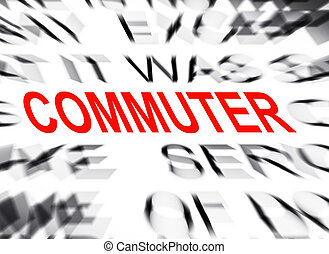 Blured text with focus on COMMUTER