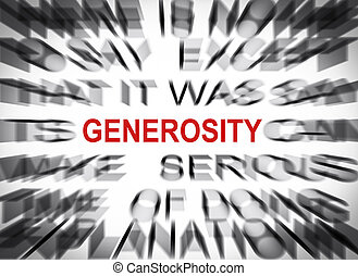 Blured text with focus on GENEROSITY