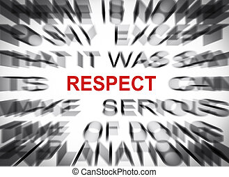Blured text with focus on RESPECT