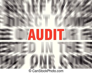 audit - blurred text with focus on audit