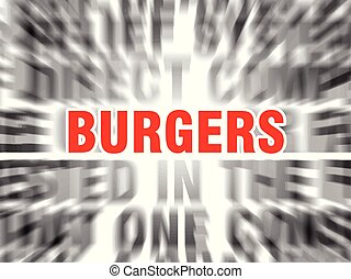 burgers - blurred text with focus on burgers