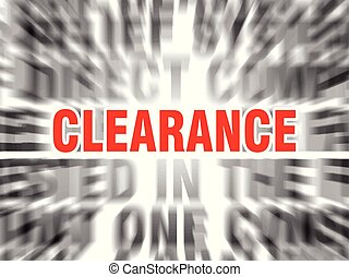 clearance - blurred text with focus on clearance