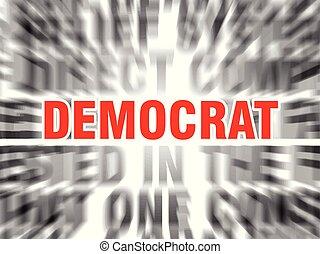 democrat - blurred text with focus on democrat