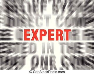 expert - blurred text with focus on expert