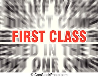 first class - blurred text with focus on first class