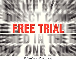 free trial - blurred text with focus on free trial