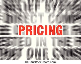 pricing - blurred text with focus on pricing
