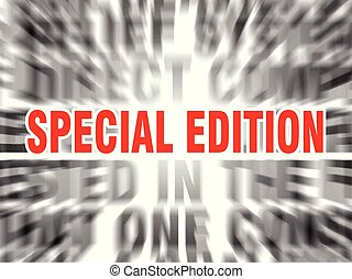 special edition - blurred text with focus on special edition