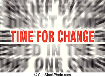 time for change - blurred text with focus on time for change
