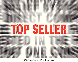 top seller - blurred text with focus on top seller
