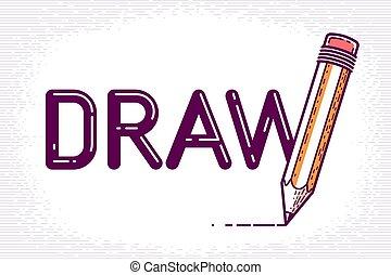 blyertspenna, rita, gjord, ord, brev, begrepp, affisch, w, ...