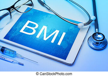 BMI, Body Mass Index sign on tablet screen with medical equipment on background
