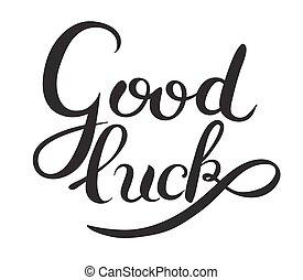 boa sorte, mão, lettering, inscrição, frase, caligrafia,...