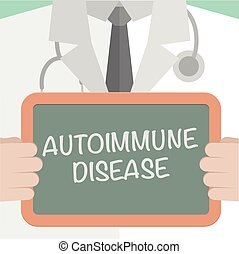 minimalistic illustration of a doctor holding a blackboard with Autoimmune Disease text, eps10 vector