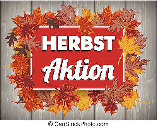 Board Autumn Foliage Herbstaktion Wood - German text...