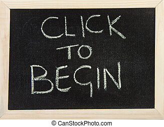 Board with 'click to begin'
