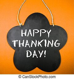 Board with the text: Happy thanking day