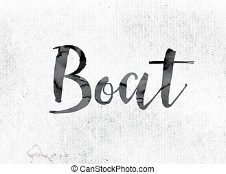 """The word """"Boat"""" concept and theme painted in watercolor ink on a white paper."""