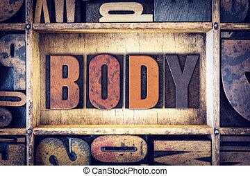 Body Concept Letterpress Type