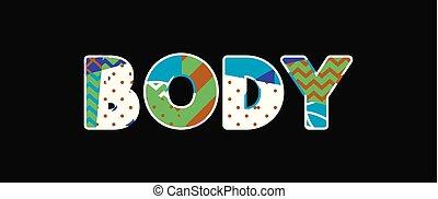 Body Concept Word Art Illustration
