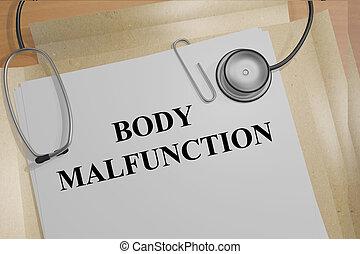 Body Malfunction medicial concept