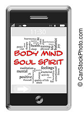 Body Mind Soul Spirit Word Cloud Concept on Touchscreen Phone