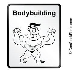 Bodybuilder Information Sign - Monochrome comical...