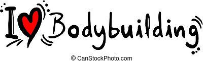 Bodybuilding love - Creative design of body building love