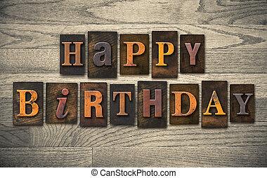 bois, concept, letterpress, anniversaire, heureux