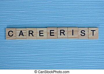 bois, gris, petit, lettres, mot, careerist