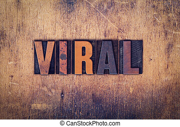 bois, viral, concept, type, letterpress