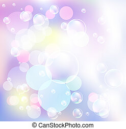 Bokeh and bubbles - Glowing bokeh and bubbles