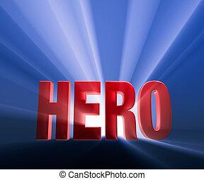 "Shiny red ""HERO"" on dark blue background brilliantly backlit with light rays shining through."